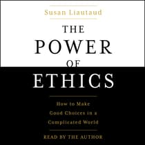 The Power of Ethics by Susan Liautaud audiobook