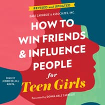 How to Win Friends and Influence People for Teen Girls by Donna Dale Carnegie audiobook