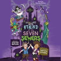 Fiend of the Seven Sewers by Steven Butler audiobook