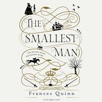 The Smallest Man by Frances Quinn audiobook
