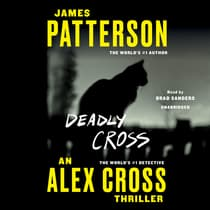 Deadly Cross by James Patterson audiobook