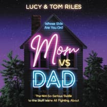 Mom Vs. Dad by Lucy Riles audiobook