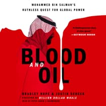 Blood and Oil by Bradley Hope audiobook