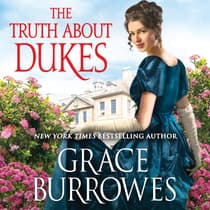 The Truth About Dukes by Grace Burrowes audiobook
