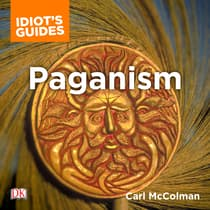 The Complete Idiot's Guide to Paganism by Carl McColman audiobook