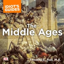 The Complete Idiot's Guide to the Middle Ages by Timothy C. Hall audiobook