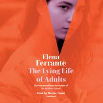 The Lying Life of Adults by Elena Ferrante audiobook