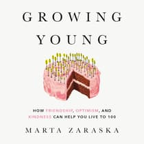 Growing Young by Marta Zaraska audiobook