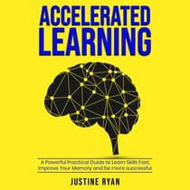 Accelerated Learning by Justine Ryan audiobook