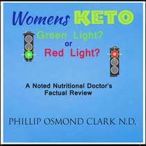 Womens Keto - Green Light or Red Light? by Phillip Osmond Clark audiobook