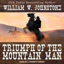 Triumph of the Mountain Man by William W. Johnstone audiobook