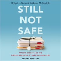 Still Not Safe by Robert L. Wears audiobook