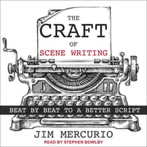 The Craft of Scene Writing by Jim Mercurio audiobook