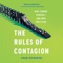 The Rules of Contagion by Adam Kucharski audiobook