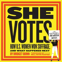 She Votes by Bridget Quinn audiobook
