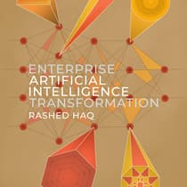 Enterprise Artificial Intelligence Transformation by Rashed Haq audiobook