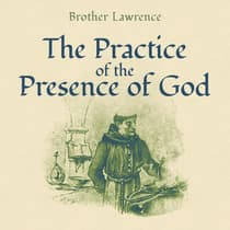 The Practice of the Presence of God by Lawrence audiobook