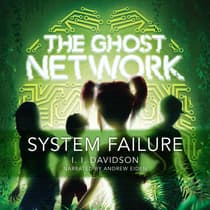 The Ghost Network: System Failure by I.I Davidson audiobook