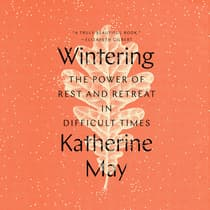 Wintering by Katherine May audiobook