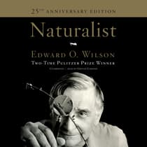 Naturalist  by Edward  O. Wilson audiobook