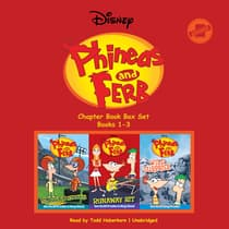 Phineas and Ferb Chapter Book Box Set (Books 1–3) by Disney Press audiobook