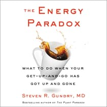 The Energy Paradox by Steven R. Gundry, MD audiobook