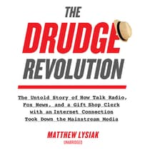 The Drudge Revolution by Matthew  Lysiak audiobook