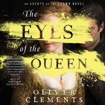 The Eyes of the Queen by Oliver Clements audiobook