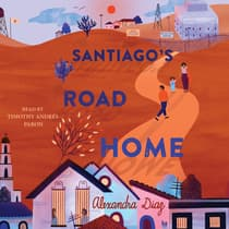 Santiago's Road Home by Alexandra Diaz audiobook