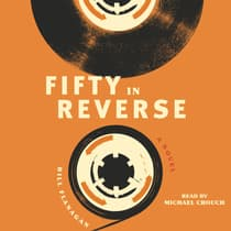 Fifty in Reverse by Bill Flanagan audiobook