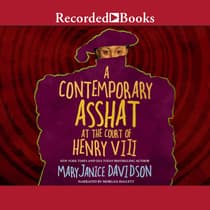 A Contemporary Asshat at the Court of Henry the VIII by MaryJanice Davidson audiobook