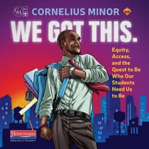 We Got This. by Cornelius Minor audiobook