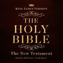 The King James Version of the New Testament by  audiobook