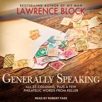 Generally Speaking by Lawrence Block audiobook