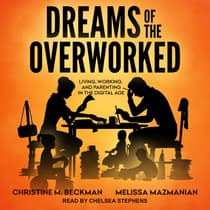 Dreams of the Overworked by Christine M. Beckman audiobook