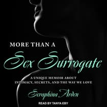 More Than a Sex Surrogate by Seraphina Arden audiobook