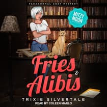 Fries & Alibis by Trixie Silvertale audiobook