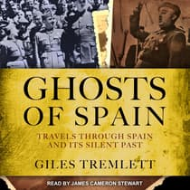 Ghosts of Spain by Giles Tremlett audiobook