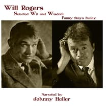 Will Rogers—Selected Wit & Wisdom by Will Rogers audiobook