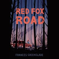 Red Fox Road by Frances Greenslade audiobook