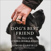 Dog's Best Friend by Simon Garfield audiobook