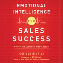 Emotional Intelligence for Sales Success by Colleen Stanley audiobook