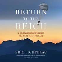 Return to the Reich by Eric Lichtblau audiobook