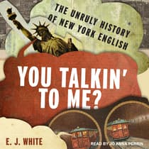 You Talkin' To Me? by E.J. White audiobook