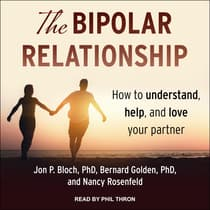 The Bipolar Relationship by Jon P. Bloch audiobook