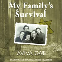 My Family's Survival by Aviva Gat audiobook