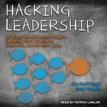 Hacking Leadership by Joe Sanfelippo audiobook