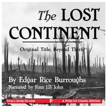 The Lost Continent (Original Title: Beyond Thirty) by Edgar Rice Burroughs audiobook
