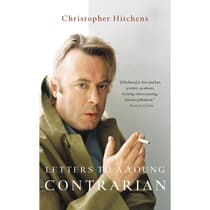 Letters to a Young Contrarian by Christopher Hitchens audiobook