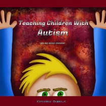 Teaching Children With Autism by Katherine Andrews audiobook
